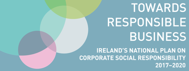 Towards Responsible Business: Ireland's National Plan on CSR 2017-2020